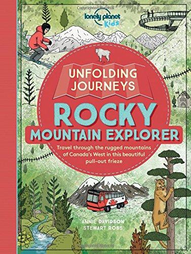 Unfolding Journeys Rocky Mountain Explorer (Lonely Planet Kids)