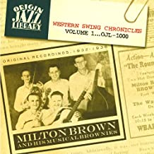 Western Swing Chronicles, Volume 1: Original Recordings 1932-1936