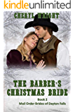 The Barber's Christmas Bride (A Victorian Holiday Romance) (Mail Order Brides of Dayton Falls Book 2)