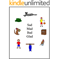 Sad Mad Bad Glad (The Single Sound System of Learning to Read Book 2)