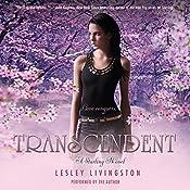 Transcendent: A Starling Novel, Book 3   Lesley Livingston