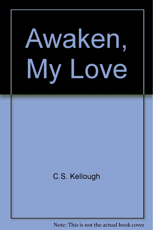 Download Awaken, My Love ebook