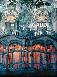 Antonio Gaudi par Tiziana Contri