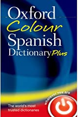 Oxford Colour Spanish Dictionary Plus Paperback