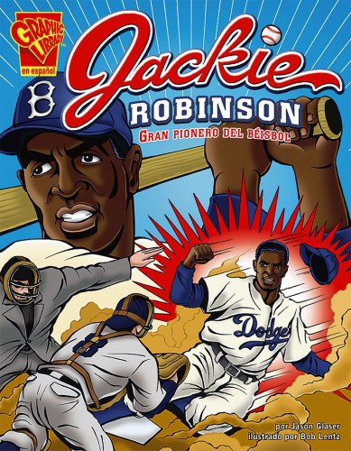 jackie-robinson-gran-pionero-del-bisbol-biografias-graficas-spanish-edition
