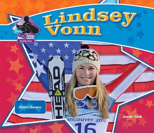 Lindsey Vonn  Olympic Champion  Big Buddy Biographies
