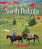 North Dakota (A True Book: My United States)