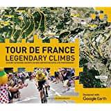 Tour De France Legendary Climbs