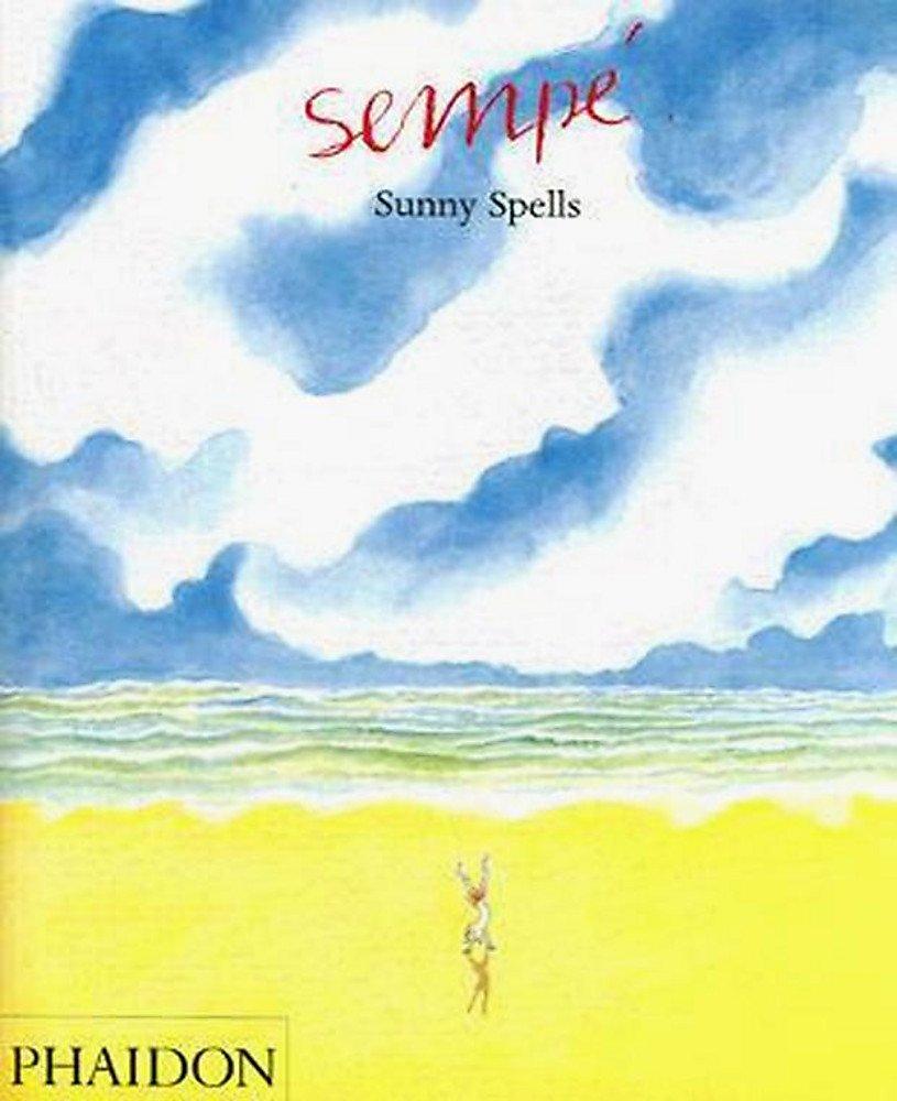 Sempe: Sunny Spells PDF