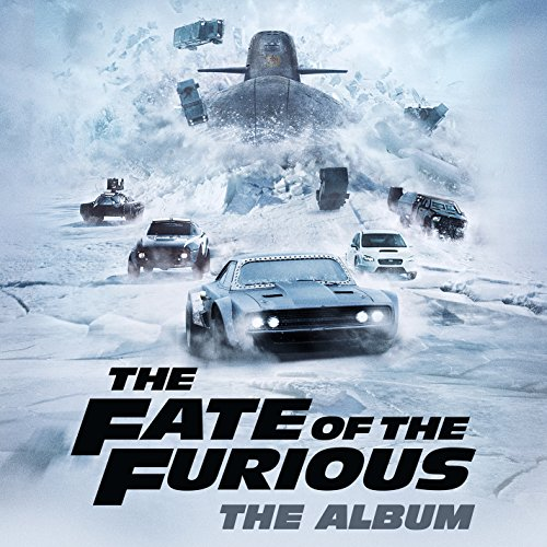 Various Artists - The Fate of the Furious: The Album (2017) [WEB FLAC] Download