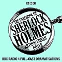 The Casebook of Sherlock Holmes Hörspiel von Arthur Conan Doyle Gesprochen von: Clive Merrison, Michael Williams,  full cast