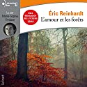 L'amour et les forêts Hörbuch von Éric Reinhardt Gesprochen von: Marie-Sophie Ferdane