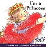 I'm a Princess, Kirsten Hall, 0516246305