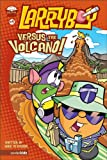 img - for Larryboy Versus the Volcano book / textbook / text book