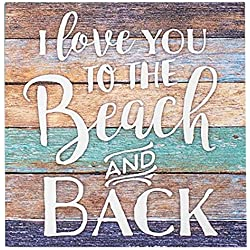 P. Graham Dunn I Love You to The Beach and Back Lath 5.5 x 5.5 Solid Wood Barnhouse Block Sign
