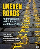 Uneven Roads, Luis Desipio and Dianne Pinderhughes, 1604265442