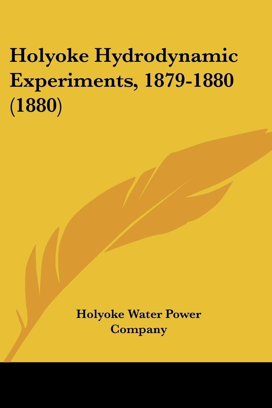 Download Holyoke Hydrodynamic Experiments, 1879-1880 (1880) pdf