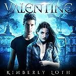 Valentine: Dragon Kings Series | Kimberly Loth