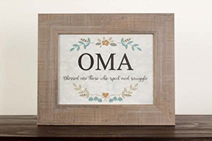 Amazon.com: Oma Blessed Are Those Who Spoil and Snuggle Grandma Gift ...