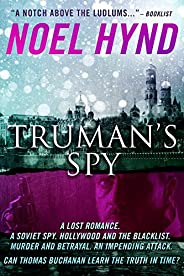 Truman's Spy: A Cold War Spy Thri