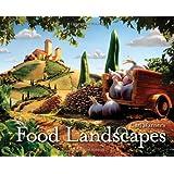 Carl Warner's Food Landscapes by Carl Warner (2010-10-01)