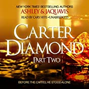 Carter Diamond, Part Two: Carter Diamond, Book 2 |  Ashley & JaQuavis