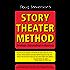 Doug Stevenson's Story Theater Method - Strategic Storytelling in Business