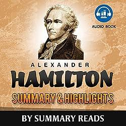 Alexander Hamilton, by Ron Chernow | Summary & Highlights