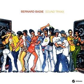 Bernard Badie - Sound Traxx