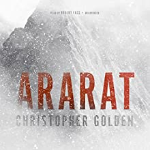 Ararat Audiobook by Christopher Golden Narrated by Robert Fass