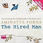The Hired Man | Aminatta Forna