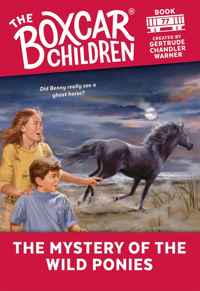 The Mystery of the Wild Ponies (77) (The Boxcar Children Mysteries)