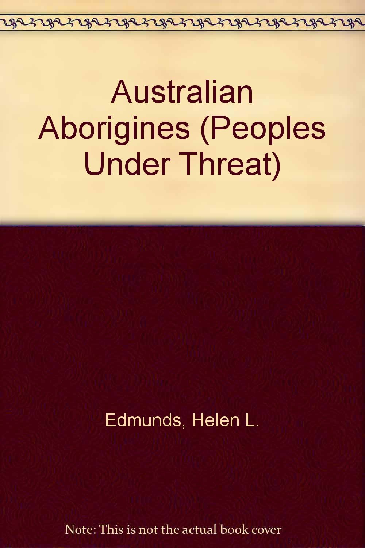Australian Aborigines (People Under Threat)