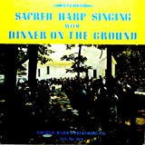 Sacred Harp Singing songs found in the Original Sacred Harp, Denson Revision 1966 Edition, LP
