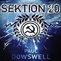 Sektion 20 Audiobook by Paul Dowswell Narrated by Malcolm Hillgartner
