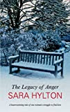 The Legacy of Anger, Sara Hylton, 0727878247