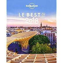 Le best of 2018 de Lonely Planet: Les dernières tendances, les meilleures destinations