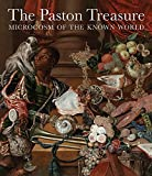 The Paston Treasure: Microcosm of the Known World