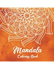 Mandala Coloring Book: Beautiful Mandalas for Meditation, Stress Relief and Relaxation | Adult Coloring Book with Over 50 Designs of Relaxing Art to Color