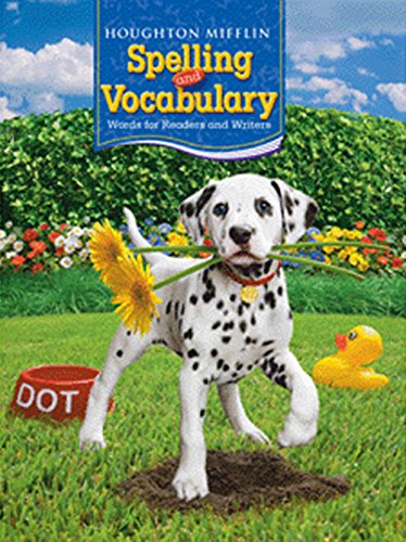 Houghton Mifflin Spelling and Vocabulary: Student Edition Non-Consumable Ball and Stick Grade 2 2006