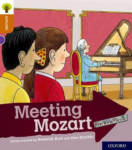 Oxford Reading Tree Explore With Biff Chip And Kipper  Oxford Level 8  Meeting Mozart