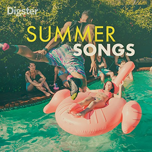 - Digster Summer Songs