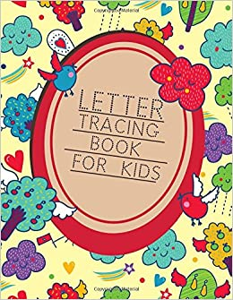 Amazon com: Letter Tracing Book For Kids: Letter Tracing