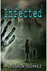 INFECTED (Flash Series Book 1) Kindle Edition