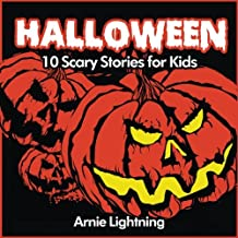 Halloween (Spooky Halloween Stories): 10 Scary Stories for Kids