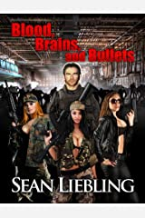 Blood, Brains and Bullets Kindle Edition