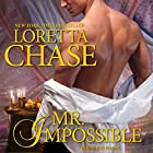 Mr. Impossible Audiobook by Loretta Chase Narrated by Kate Reading