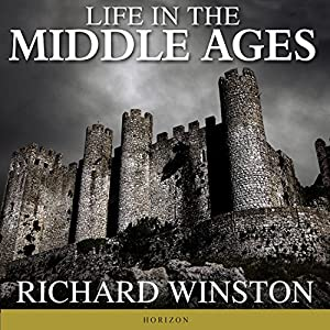 Life in the Middle Ages Audiobook