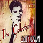 The Collectors | Lesley Gowan