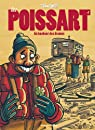 Les Poissart, tome 1 : Au bonheur des drames par Tronchet